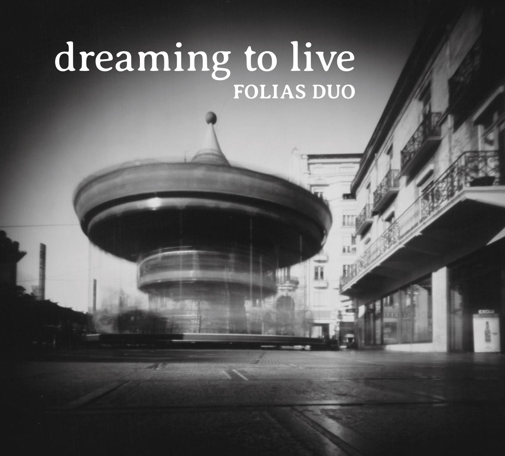 Dreaming to Live Tour Folias Duo